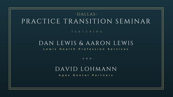 Dental Practice Transition Seminar - Dallas