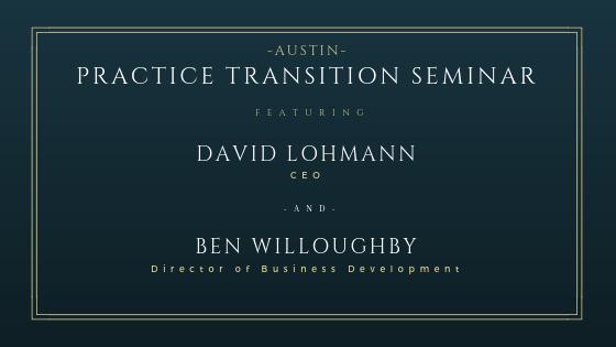 Large Practice Transition Seminar - Austin